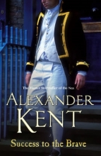 Kent, Alexander Success to the Brave