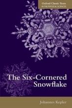 Johannes Kepler,   C. Hardie The Six-Cornered Snowflake