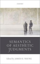 Young, James O. Semantics of Aesthetic Judgements