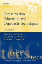 Susan K. Jacobson,   Mallory D. McDuff,   Martha C. Monroe Conservation Education and Outreach Techniques