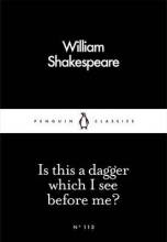 Shakespeare, William Is This a Dagger Which I See Before Me?