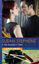 Stephens, Susan In The Brazilian`s Debt