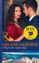 Milburne, Melanie Ring For The Greek`s Baby