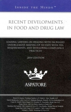 Recent Developments in Food and Drug Law