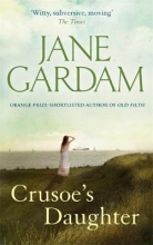 Jane,Gardam Crusoe`s Daughter