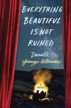 Younge-ullman, Danielle Everything Beautiful Is Not Ruined