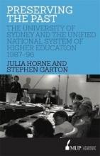 Julia Horne,   Stephen Garton Preserving the Past
