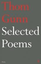 Thom Gunn Selected Poems of Thom Gunn