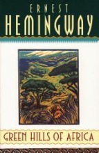 Hemingway, Ernest Green Hills of Africa