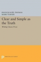 Francis-Noel Thomas,   Mark Turner Clear and Simple as the Truth