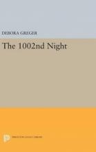 Debora Greger The 1002nd Night