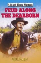 DuRey, Will Feud Along the Dearborn