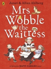 Ahlberg, Allan Mrs Wobble the Waitress