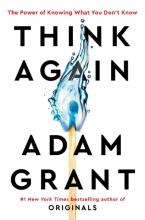 Adam Grant , Think Again