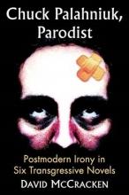 McCracken, David Chuck Palahniuk, Parodist