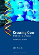 Crossing Over - The Basics of Evolution