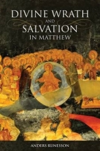 Anders Runesson Divine Wrath and Salvation in Matthew