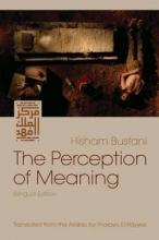 Bustani, Hisham The Perception of Meaning