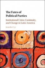 Cyr, Jennifer The Fates of Political Parties