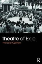 Czertok, Horacio Theatre of Exile
