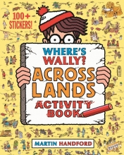 Martin,Handford Where`s Wally? Across Lands Activity Book