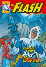 Mason, Jane Captain Cold`s Arctic Eruption