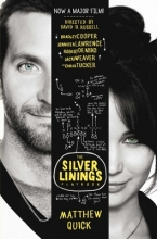 Quick, Matthew The Silver Linings Playbook. Film Tie-In