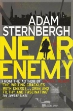 Sternbergh, Adam Near Enemy
