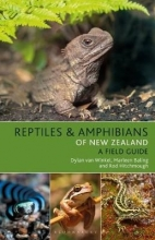Dylan van Winkel,   Marleen Baling,   Rod Hitchmough Reptiles and Amphibians of New Zealand