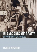 Marcus Milwright Islamic Arts and Crafts