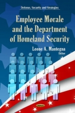 Leone A. Mantegna Employee Morale & Department of Homeland Security