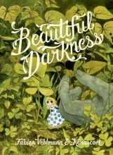 Vehlmann, Fabien,   Kerascoët Beautiful Darkness