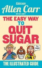 Allen Carr The Easy Way to Quit Sugar