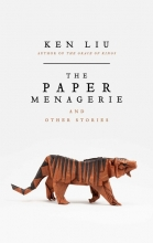Liu, Ken The Paper Menagerie