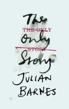 Barnes, Julian The Only Story