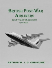 Arthur W.J.G. Ord-Hume British Post-War Airliners