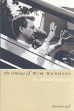 Graf, Alexander The Cinema of Wim Wenders