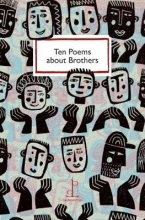 Di Slaney Ten Poems about Brothers