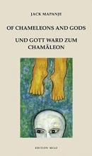 Mapanje, Jack Of chameleons and gods /Und Gott ward zum Chamäleon