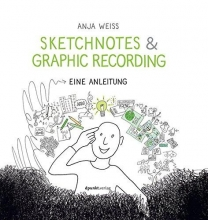Weiss, Anja Sketchnotes & Graphic Recording