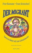Baumann, Peter DER MIGRANT