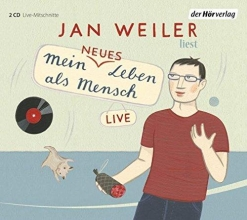 Weiler, Jan Mein neues Leben als Mensch