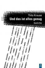 Krause, Thilo Und das ist alles genug