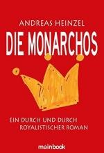 Heinzel, Andreas Die Monarchos