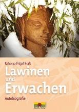 Kraft, Rahasaya Fritjof Lawinen und Erwachen