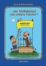 Albeck, Wilfried …von Halbdackel und andere Viecher!