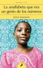 Jonasson, Jonas La analfabeta que era un genio de los numerous The Girl Who Saved the King of Sweden