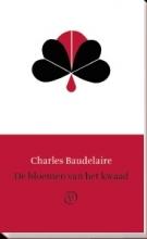 Charles  Baudelaire De bloemen van het kwaad