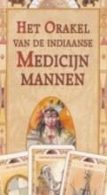 , Het orakel van de Indiaanse medicijnmannen