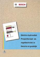 , Elektro-hydrauliek: proportionaal- en regeltechniek in theorie en praktijk